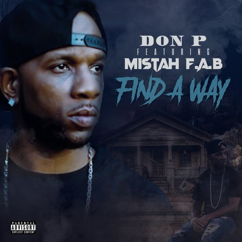 Find A Way (feat. Mistah F.A.B.)