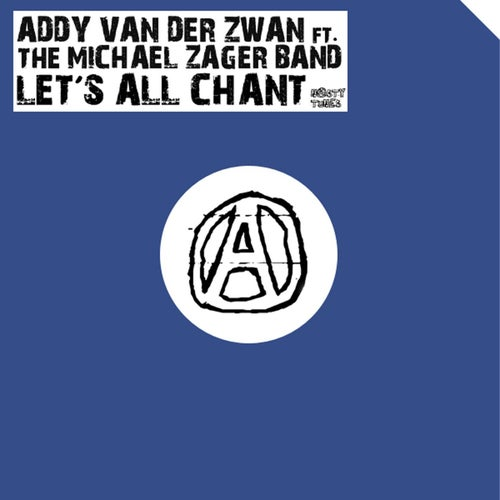 Let's All Chant (feat. The Michael Zager Band)