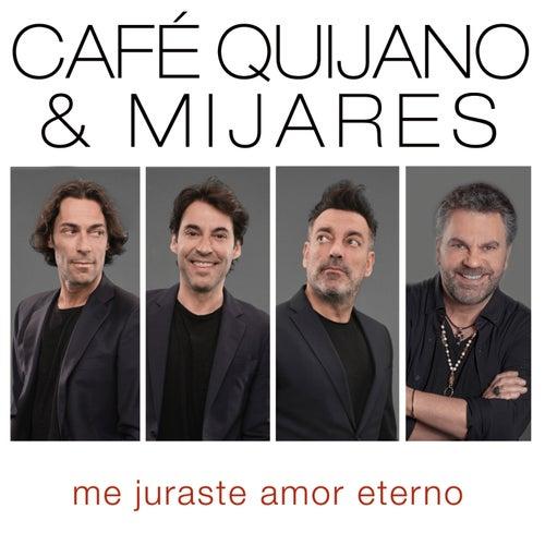 Me juraste amor eterno (feat. Mijares)