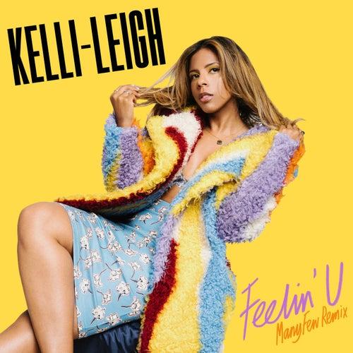 Feelin' U (ManyFew Remix)