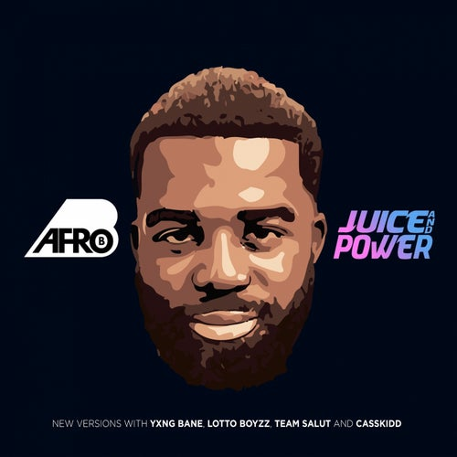 Juice and Power feat. Yxng Bane