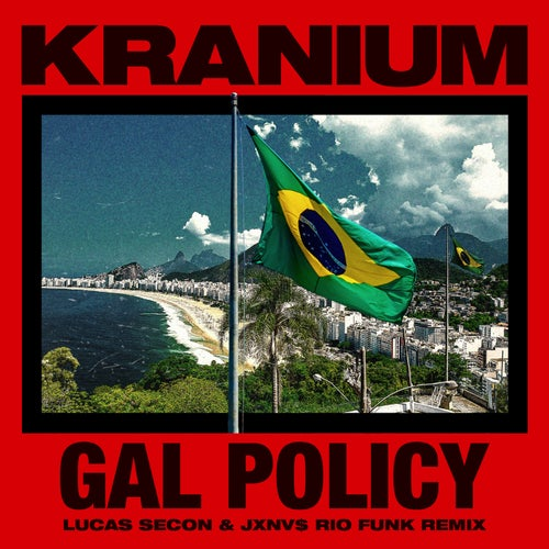 Gal Policy (Lucas Secon & JXNV$ Rio Funk Remix)