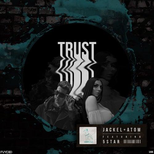 Trust (feat. 5Star & Skip Martin)