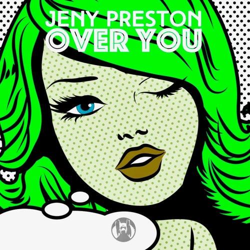 Jeny Preston - Over You