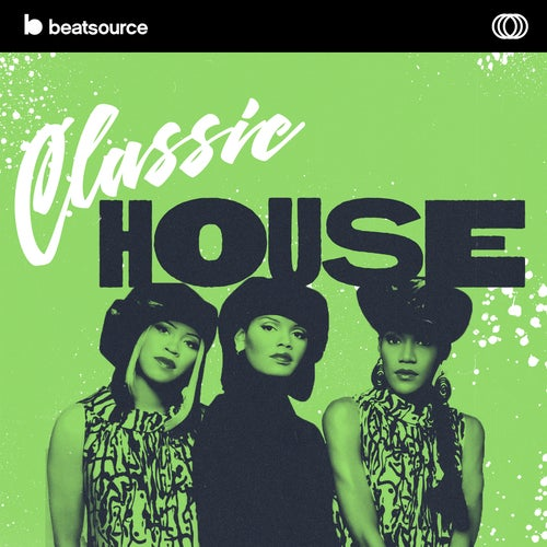 Classic House playlist