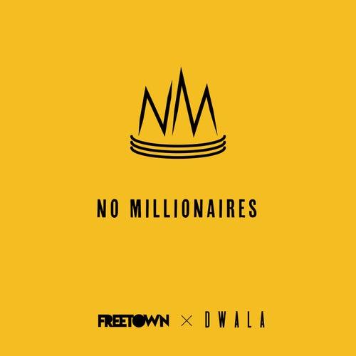 No Millionaires