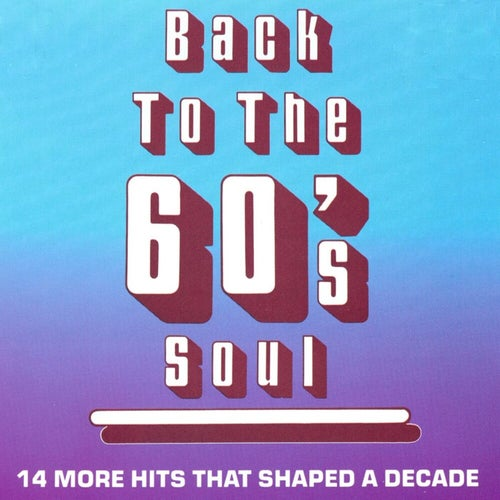 Back To The 60's Soul