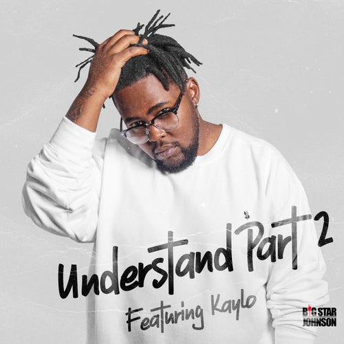 Understand Pt. II (feat. Kaylo)
