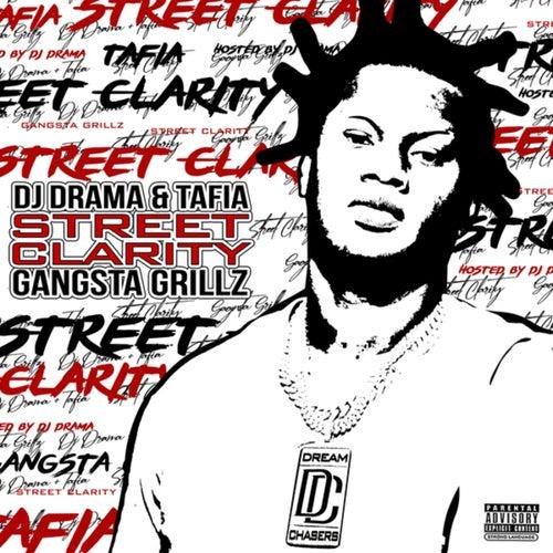 Street Clarity: Gangsta Grillz