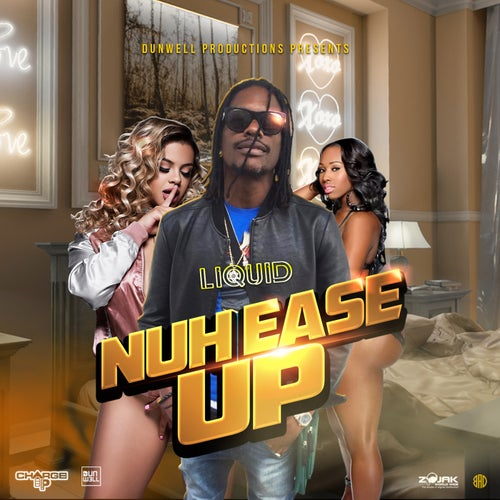 Nuh Ease Up - Single