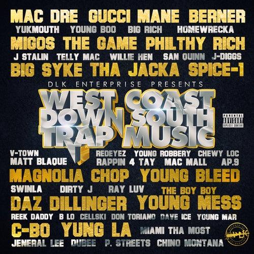 West Coast Down South Trap Music