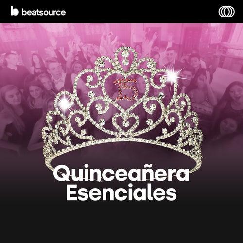Quinceañera - Esenciales playlist