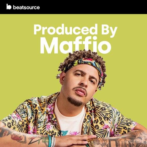 Produced By Maffio playlist
