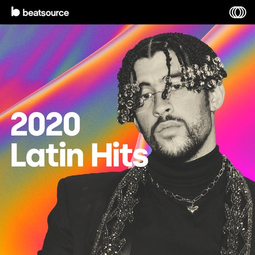 2020 Latin Hits playlist