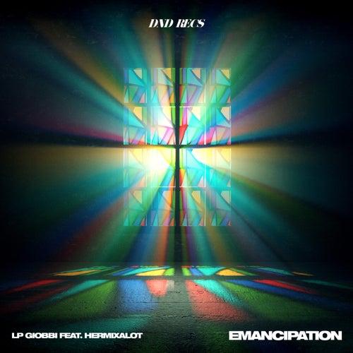 Emancipation (feat. hermixalot)