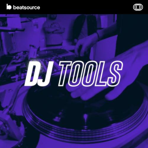 DJ Tools playlist