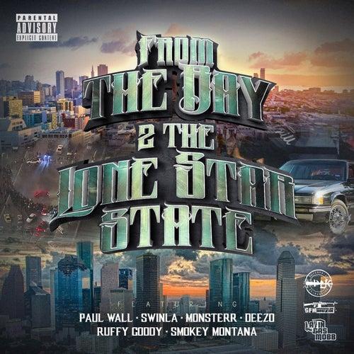 The Bay 2 the Lone Star State (feat. Monsterr, Deezo, Ruffy Goddy & Smokey Montana)