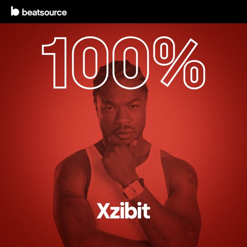 100% Xzibit playlist