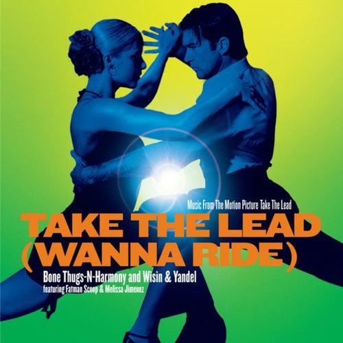 Take The Lead (Wanna Ride)
