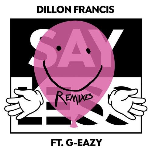 Say Less - Remixes
