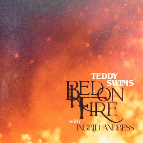 Bed on Fire (with Ingrid Andress)