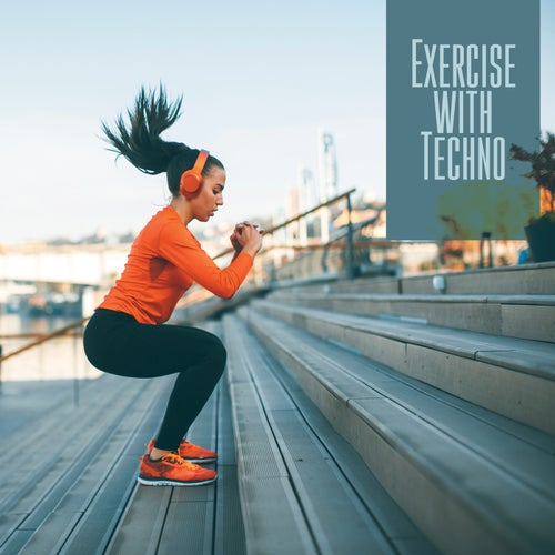 Exercise with Techno