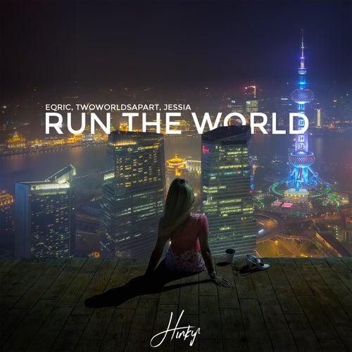 Run the World (feat. JESSIA)