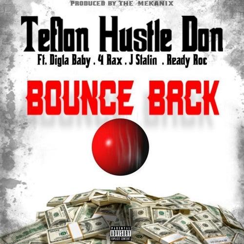 Bounce Back (feat. Digla Baby, 4 rAx, J. Stalin & Ready Roc)