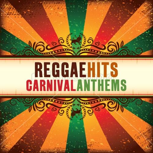 Reggae Hits Carnival Anthems, Vol.2