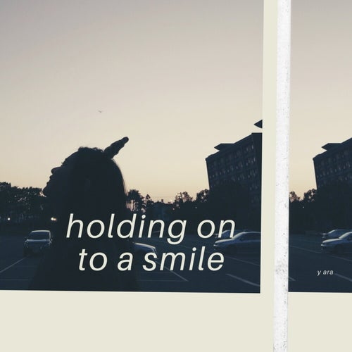 Holding On to a Smile