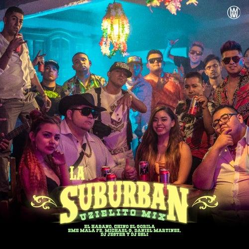 La Suburban (feat. Maell, DJ Jester, DJ Esli, Chino El Gorila, Daniel Martinez & Michael G)