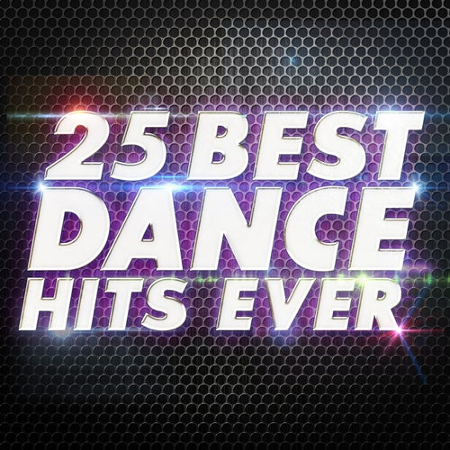 25 Best Dance Hits Ever