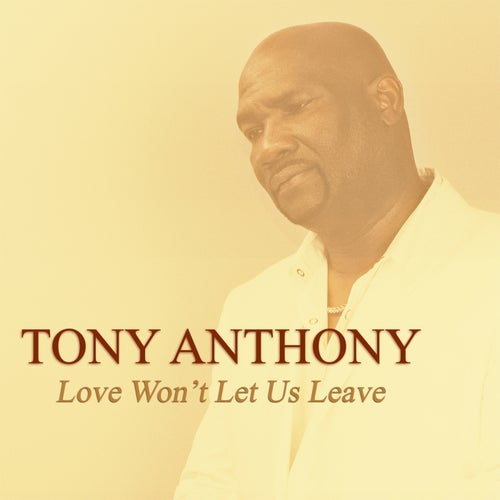 Love Won't Let Us Leave