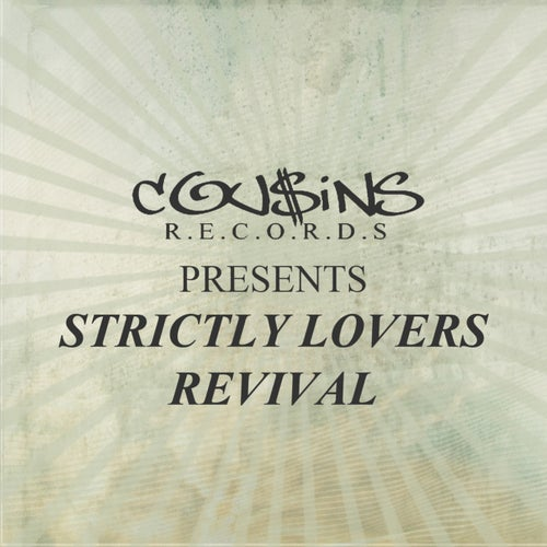 Cousins Records Presents Strictly Lovers Revival