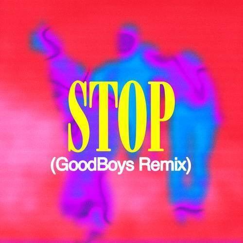 STOP (Goodboys Remix)