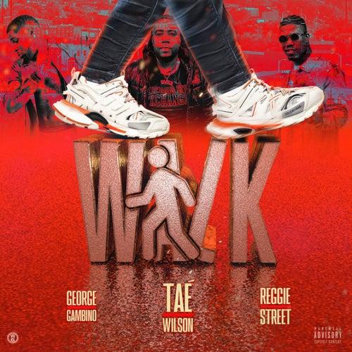 Walk (feat. George Gambino, Reggie Street)