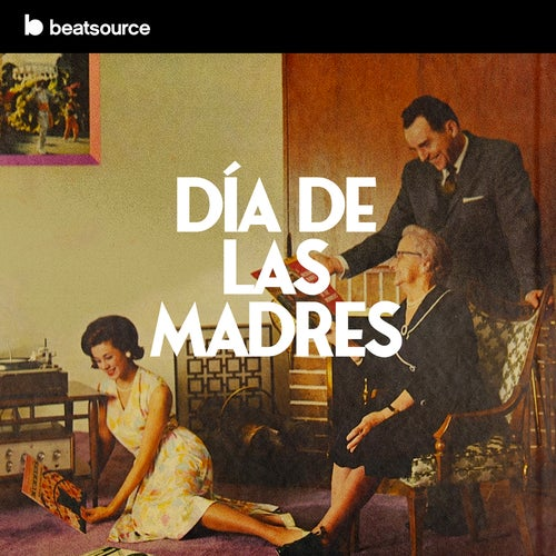 Dia De Las Madres playlist