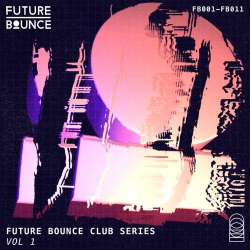 Future Bounce Club Series, Vol. 1