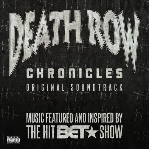 Death Row Chronicles (Original Soundtrack)