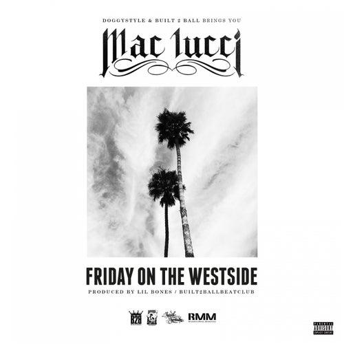 Friday On The Westside - Single