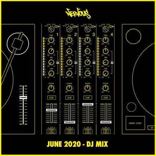 Nervous June 2020 (DJ Mix)