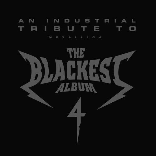 The Blackest Album 4: An Industrial Tribute To Metallica