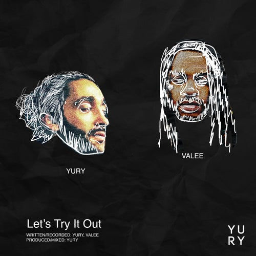 Let's Try It Out (feat. Valee)