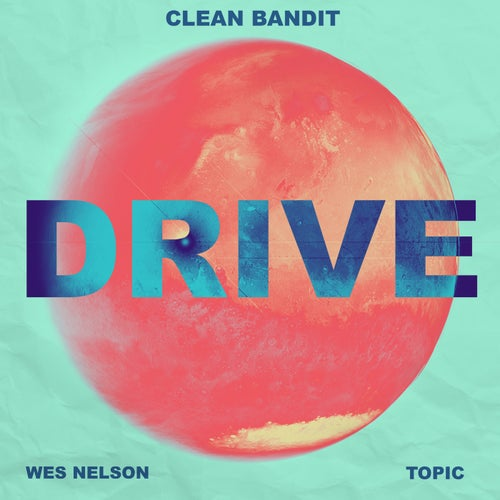 Drive (feat. Wes Nelson & Topic) [Charlie Hedges & Eddie Craig Remix]