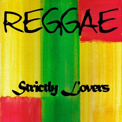 Strictly Lovers Reggae