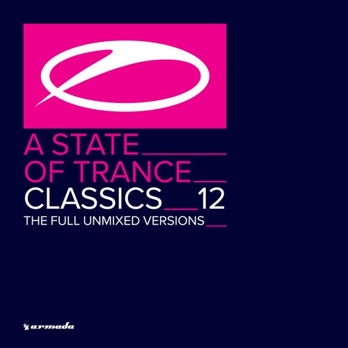 A State Of Trance Classics, Vol. 12