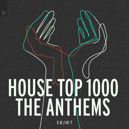 House Top 1000 - The Anthems