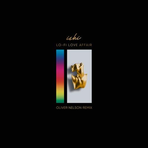 Lo-fi Love Affair (Oliver Nelson Remix)