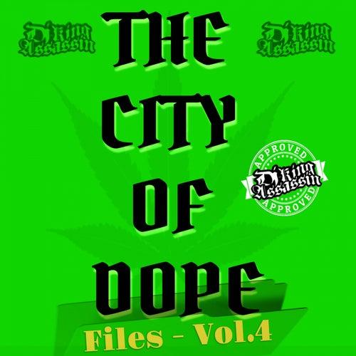 City Of Dope Files, Vol. 4