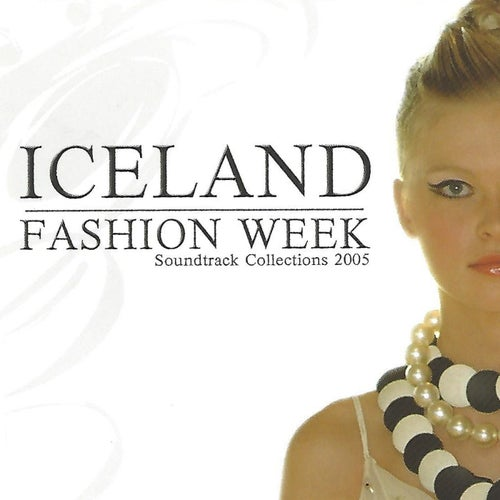 Iceland Fashion Week: Soundtrack Collections 2005